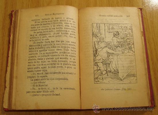 Libros antiguos: GUERRA ENTRE HERMANOS (PEDRO Y JUAN). G. DE MAUPASSANT. ILUSTRACIONES - Foto 4 - 21887868