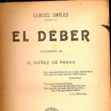 Libros antiguos: EL DEBER / S. SMILES. BCN : SOPENA, 19.. 18X11CM. 381 P.. Lote 10351477