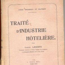 Alte Bücher - TRAITE D' INDUSTRIE HOTELIERE PAR LOUIS LEOSPO 1920 - 10320109