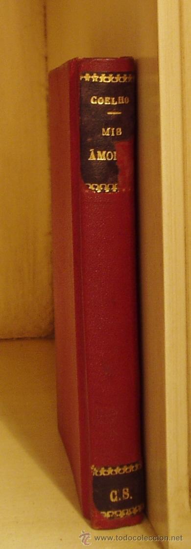 MIS AMORES. TRINDADE COELHO. TRADUCCIÓN P. BLANCO SUAREZ ( L01 ) (Libros antiguos (hasta 1936), raros y curiosos - Literatura - Narrativa - Otros)