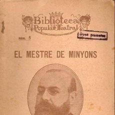 Libros antiguos: EL MESTRE DE MINYONS / J. FELIU I CODINA. BCN : LLIB. BONAVIA, 1926. 19X13CM. 32 P. TEATRE. Lote 10364447