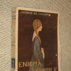 Libros antiguos: ENIGMA TERRIBLE, POR JEANNE DE COULOMB. PORTADA DE MÁXIMO RAMOS. CA. 1920. Lote 22631256