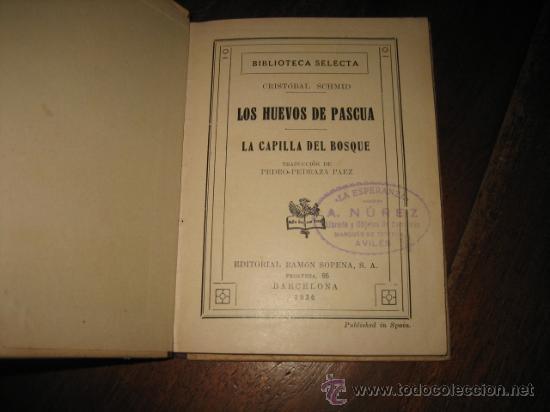Libros antiguos: LOS HUEVOS DE PASCUA CRISTOBAL SCHMID - Foto 3 - 12132078