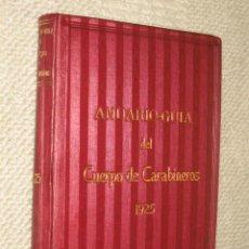 Libros antiguos: ANUARIO-GUÍA DEL CUERPO DE CARABINEROS 1925, CORONEL FRANCISCO SANTAELLA. LUJOSA ENCUADERNACIÓN. Lote 22720304