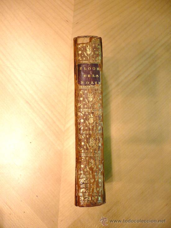 ELOGE DE LA FOLIE. ERASMO DE ROTTERDAM. (Libros Antiguos, Raros y Curiosos - Pensamiento - Otros)