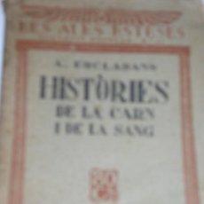 Alte Bücher - HISTORIES DE LA CARN I DE LA SANG -A.ESCLASANS - 10586572