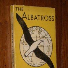 Libros antiguos: THE ALBATROSS ALMANAC 1935 EN IDIOMA INGLÉS. Lote 25175682