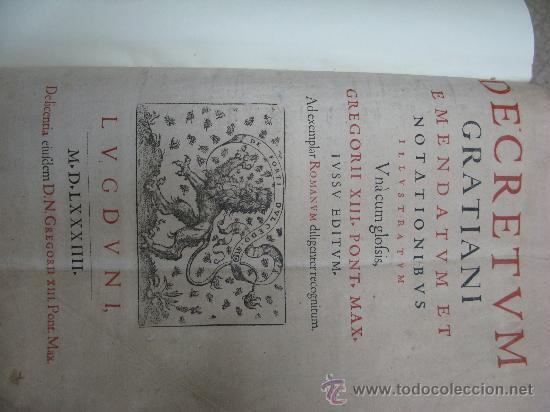 Libros antiguos: DECRETUM GRATIANI -LVGDVN AÑO 1584- FOLIO MAYOR PORTADA Y TEXTO A DOS TINTAS - Foto 4 - 27339413