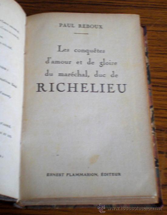Libros antiguos: Les conquetes d'amour et de gloire du meréchal, duc de RICHELIEU .. Por Paul Reboux 1929 - Foto 3 - 19046767