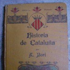 Libros antiguos: HISTORIA DE CATALUÑA POR A.BORI, BIBLIOTECA DIAMANTE 1910 (MAL ESTADO). Lote 26500699