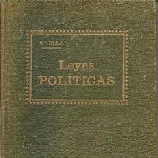 Libros antiguos: LEYES POLÍTICAS / CONSULTOR AYUNTAMIENTOS Y JUZGADOS MUNICIPALES 1926. Lote 26969649