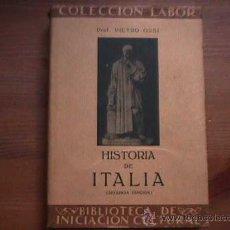 Libros antiguos: HISTORIA DE ITALIA, PIETRO ORSI, LABOR, 1935. Lote 10873711