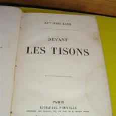 Libros antiguos: LIBRO AÑO 1857 PARIS, LES TISONS. Lote 10911017