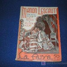 Libros antiguos: LA FARSA Nº 241 - MANON LESCAUT - LUIS F.ARDAVIN Y VALENTIN DE PEDRO. Lote 11015356