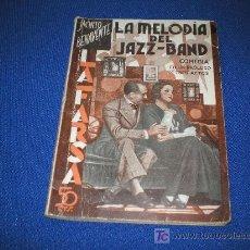 Livres anciens: LA FARSA Nº 271 - LA MELODIA DEL JAZZ-BAND - COMEDIA EN TRES ACTOS - JACINTO BENAVENTE. Lote 11021940