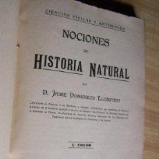 Libros antiguos: NOCIONES DE HISTORIA NATURAL-JAIME DOMENECH LLOMPART-2ª. EDC.-1915-IMP. HIJOS DE F. VIVES MORA-VAL.. Lote 19734964