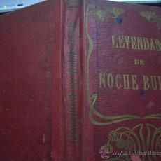 Libros antiguos: LEYENDAS DE NOCHE BUENA 1910. Lote 16802759