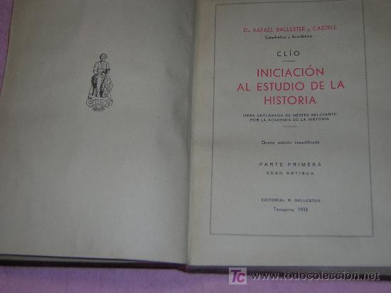 Libros antiguos: LIBRO ANTIGUO 1933 INICIACION AL ESTUDIO DE LA HISTORIA - Foto 2 - 26538388