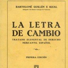 Libros antiguos: 1930 LA LETRA DE CAMBIO. Lote 22741546