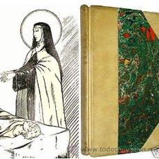 Libros antiguos: 1932 SANTA TERESA DE JESUS - CON LÁMINAS Y EN PERGAMINO - CONSTANTINO BAYLE. Lote 11211196