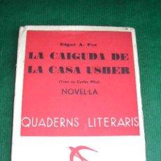 Libros antiguos: LA CAIGUDA DE LA CASA USHER, DE EDGAR A. POE. Lote 12128288