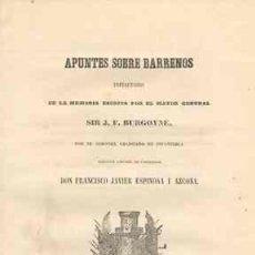 Libros antiguos: 1857 APUNTES SOBRE BARRENOS DE SIR J.F. BURGOYNE. Lote 26118237