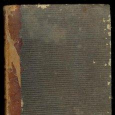 Libros antiguos: LOS ENEMIGOS DEL ALMA POR FERNANDEZ Y GONZALEZ. MADRID 1862. LIBRERIA GUIJARRO. Lote 16844816