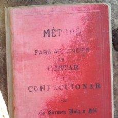 Libros antiguos: METODO PARA APRENDER A CORTAR Y CONFECCIONAR-1901. Lote 18791150