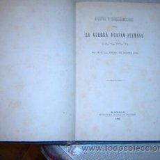 Libros antiguos: 1881 APUNTES SOBRE LA GUERRA FRANCO ALEMANA 1870-71 POR UN GENERAL DEL EJERCITO RUSO. Lote 27111840