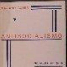 Libros antiguos: ANTISOCIALISMO. LIBRO QUE EXPONE IDEAS ANTISOCIALISTAS CUBER, MARIANO. GASTOS DE ENVIO GRATIS . Lote 11289163