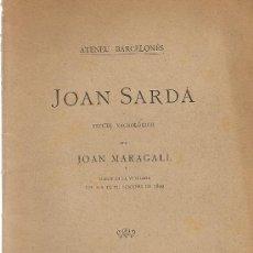 Libros antiguos: JOAN SARDA. ESTUDI NECROLOGICH / JOAN MARAGALL. BARCELONA : ATENEU BARCELONES, 1900. 20X13CM. 33 P.. Lote 26470818