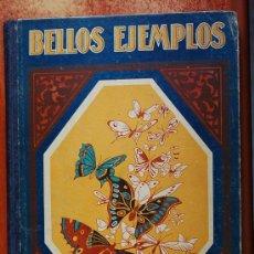 Libros antiguos: BELLOS EJEMPLOS PRIMERA SERIE. Lote 11496062
