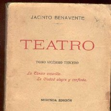 Libros antiguos: 1922. TEATRO: JACINTO BENAVENTE. 2º ED.. Lote 26768825