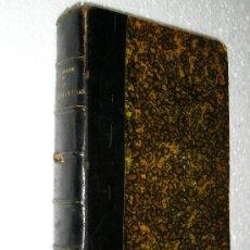 Libros antiguos: LA DICTADURA DE ROSAS MARIANO A. PELLIZA HISTORIA LA CULTURA ARGENTINA BUENOS AIRES AÑO 1917. Lote 27434794