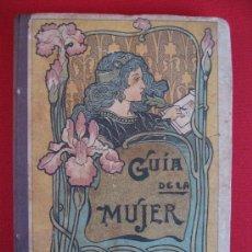 Libros antiguos: GUIA DE LA MUJER - FAUSTINO PALUZIE - BARCELONA - 1906. Lote 11642161