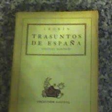 Libros antiguos: TRASUNTOS DE ESPAÑA - DE AZORIN - COLECCION AUSTRAL - EDICION AÑO 1938. Lote 26441318