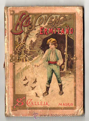 1911 - EL JOVEN ERMITAÑO - CRISTOBAL SCHMID - GRABADOS (Libros Antiguos, Raros y Curiosos - Literatura - Otros)