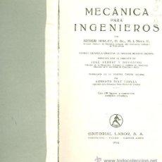 Libros antiguos: ARTHUR MORLEY. MECÁNICA PARA INGENIEROS. BARCELONA, 1934.. Lote 21830278