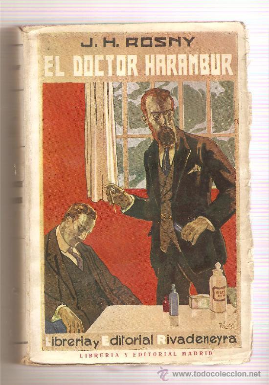 EL DOCTOR HARAMBUR .- J.H. ROSNY //// (NOVELISTAS FRANCESES) (Libros Antiguos, Raros y Curiosos - Literatura - Otros)