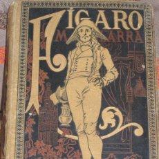 Libros antiguos: FÍGARO DE MARIANO JOSÉ DE LARRA. AÑO 1884. . Lote 27271741