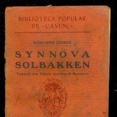 Libros antiguos: BIBLIOTECA POPULAR DE L'AVENC , SYNNOVA SOLBAKKEN.LIBRERIA L'AVENC.BARCELONA 1911.CONTIENE EX-LIBRIS. Lote 16523029