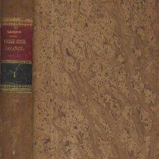 Libros antiguos: COMENTARIOS AL CODIGO CIVIL ESPAÑOL (A/ DE- 039). Lote 17983505