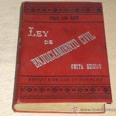Libros antiguos: ENJUICIAMIENTO CIVIL 3 ENERO 1881. GÓNGORA EDITOR MADRID. SEXTA EDICIÓN 1899. . Lote 15391571