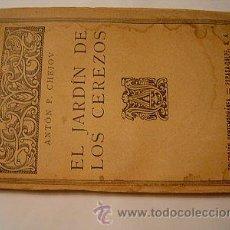 Libros antiguos: 1920 EL JARDIN DE LOS CEREZOS PRIMERA EDICION NO EN CCPB. Lote 26449833