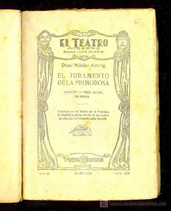 Libros antiguos: EL JURAMIENTO DE LA PONDEROSA POR PILAR MILLAN ASTRAY. PRENSA MODERNA. MADRID 1928. AÑOIV Nº 138 - Foto 2 - 11925901