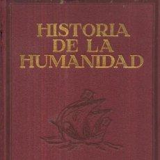 Libros antiguos: HISTORIA DE LA HUMANIDAD. TOMO I (A/ H- 065). Lote 12004344