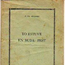 Libri antichi: MINI LIBRO DE YO ESTUVE EN BUDA-PEST -REVOLUCION HUNGARA-DE F.DE GEOFFRE. Lote 12001409
