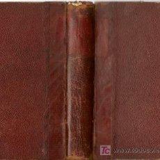 Libros antiguos: LA HERMOSA PLATERA. LA FAVORITA DEL REY DE NAVARRA / PONSON DU TERRAIL - 1899. Lote 23270371