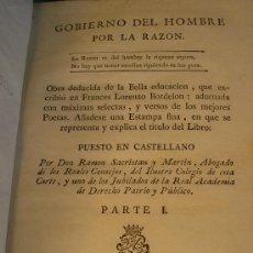 Libros antiguos: GOBIERNO DEL HOMBRE POR LA RAZON - PARTE I - LORENZO BORDELON - 1786 - VDA. DE IBARRA - MADRID -. Lote 176187763