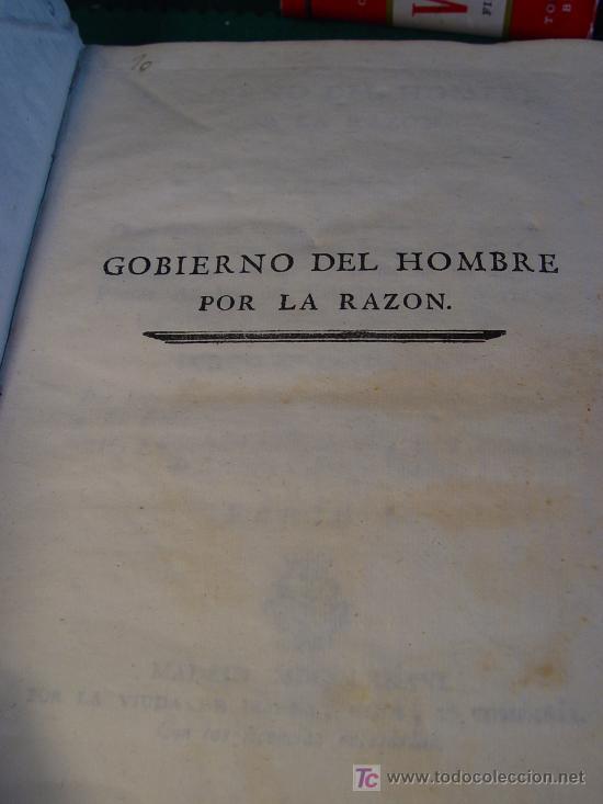 Libros antiguos: GOBIERNO DEL HOMBRE POR LA RAZON - PARTE I - LORENZO BORDELON - 1786 - VDA. DE IBARRA - MADRID - - Foto 2 - 176187763